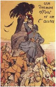 """""""Un dernier effort et on l'aura"""". Affiche d'Eugène Courboin de 1918."""